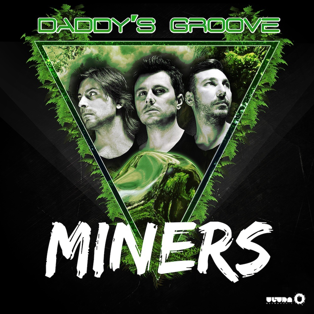 daddy-groove-miners