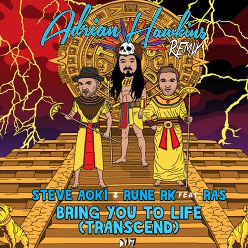 steve-aoki-rune-rk-bring-you-to-life-transcend-ft-ras-matt-deemer-beattown