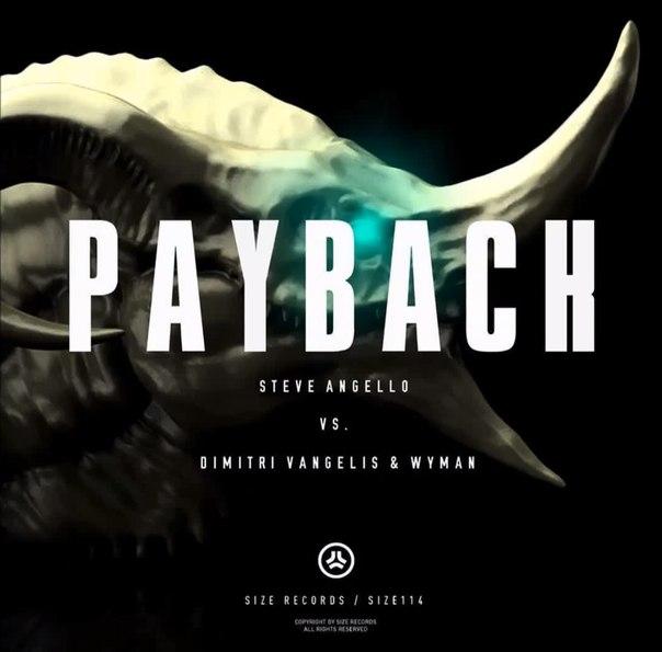 Steve Angello vs Dimitri Vangelis & Wyman  Payback Ultra Music Preview