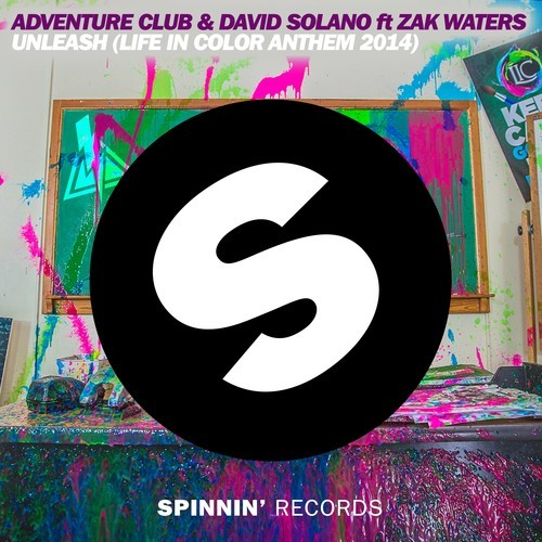 Adventure Club David Solano ft Zak Waters  Unleash Life In Color Anthem 2014