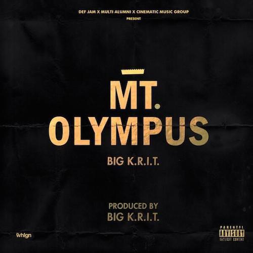 Big K.R.I.T. – Mt. Olympus