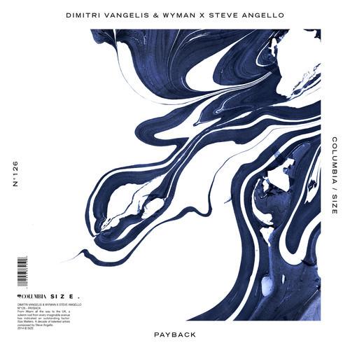 Dimitri Vangelis & Wyman X Steve Angello -Payback