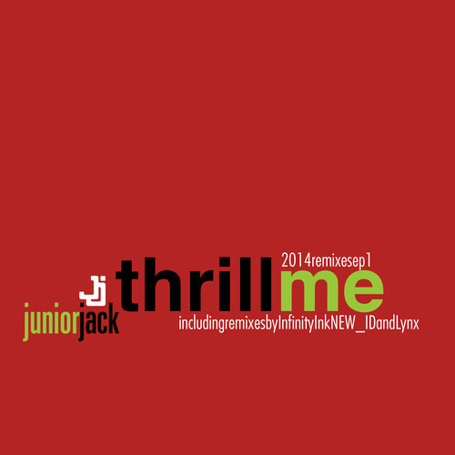 Junior Jack - Thrill Me (NEW_ID Remix)