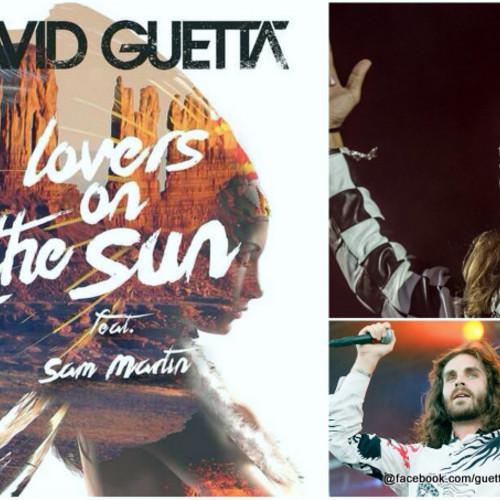 David Guetta Lovers On The Sun Ft. Sam Martin