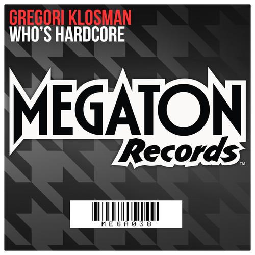 Gregori Klosman - Who's Hardcore (Teaser)