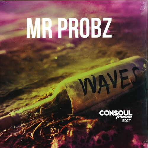 Mr. Probz - Waves (Consoul Trainin Edit)