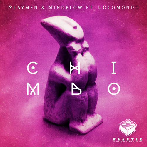 PLAYMEN & MINDBLOW Feat. LOCOMONDO - Chimbo (Teaser)