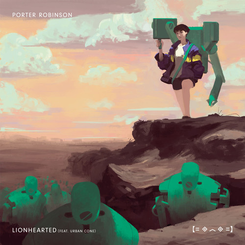 Porter Robinson – Lionhearted (feat. Urban Cone) (Arty Remix)