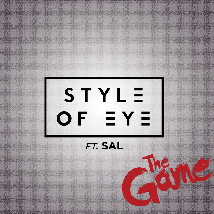 Style of Eye feat. SAL - The Game
