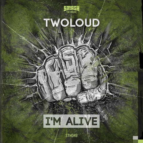 TwoLoud - I'm Alive OUT SOON