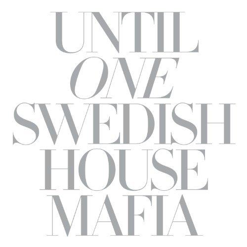 Swedish House Mafia – Greyhound