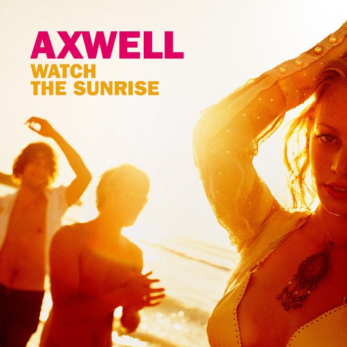 watchthesunrise_axwell_beattown