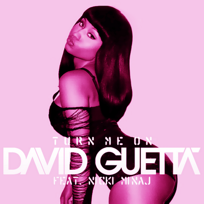 David Guetta feat. Nicki Minaj – Turn Me On (The Remixes)