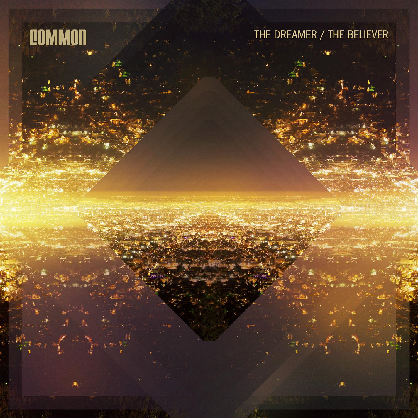 Κριτική Δίσκου: Common – The Dreamer/The Believer