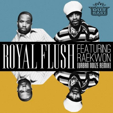 Outkast ft. Raekwon – Royal Flush [Urban Noize Rmx]