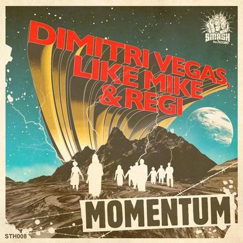 Dimitri Vegas, Like Mike & Regi – Momentum (Original Mix)