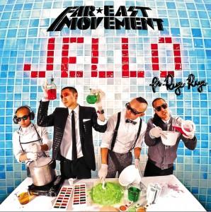 Far East Movement feat. Rye Rye – Jello (The Remixes)