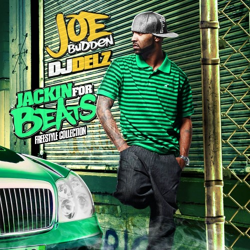 Mixtape: Dj Delz & Joe Budden – Jackin' For Beats (Freestyle Collection)