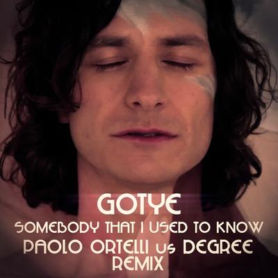 Gotye ft Kimbra – Somebody That I Used To Know (Paolo Ortelli vs Degree Remix)