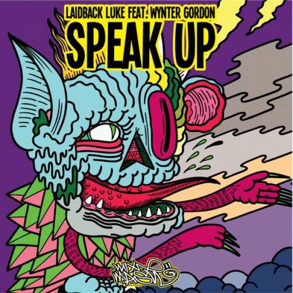 Preview: Laidback Luke ft. Wynter Gordon – Speak Up (Remixes)