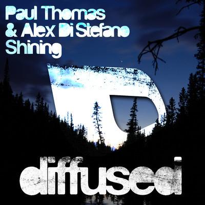 Paul Thomas & Alex Di Stefano – Shining