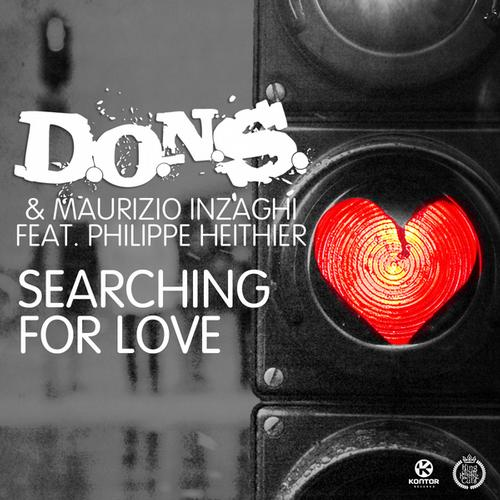 D.O.N.S. & Maurizio Inzaghi feat. Philippe Heithier – Searching for Love (Original Club Mix)
