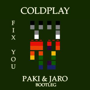 Coldplay – Fix You (Paki & Jaro Bootleg)