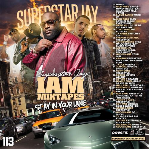 Download: Superstar Jay – I Am Mixtapes 113