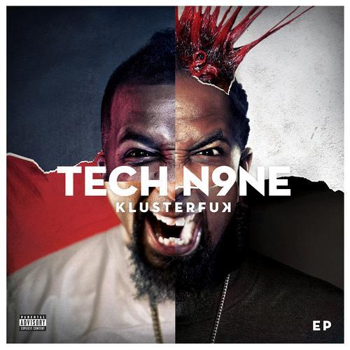 Listen: Tech N9ne – Klusterfuk EP