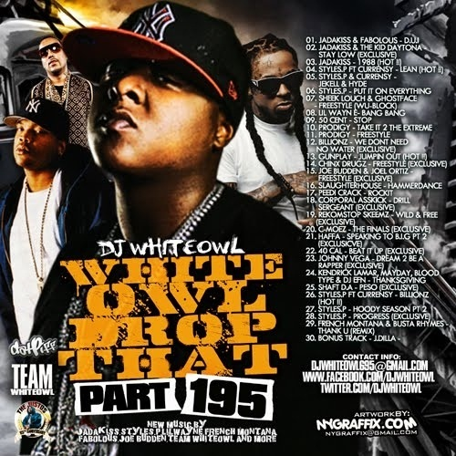 Mixtape: DJ Whiteowl – Drop That 195