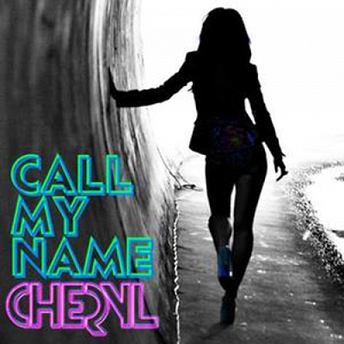 Cheryl Cole – Call My Name (Prod. Calvin Harris)