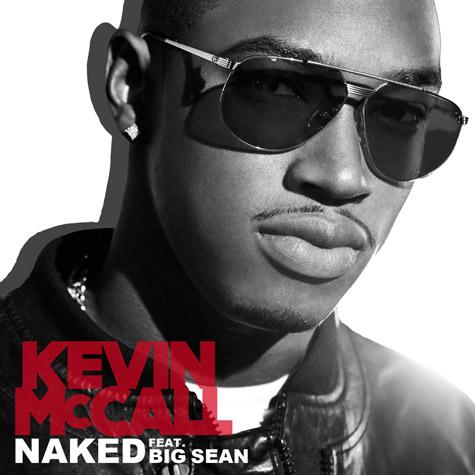 Kevin McCall f. Big Sean – Naked
