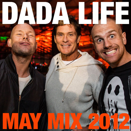 Mixtape: Dada Life – May 2012