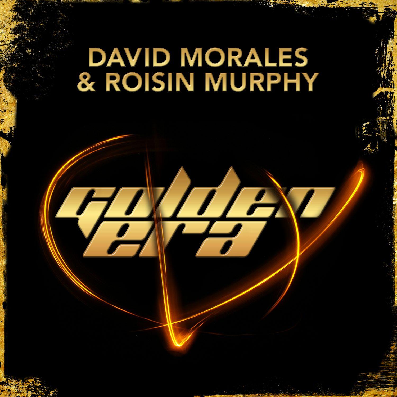 David Morales And Roisin Murphy – Golden Era (Radio Mix)