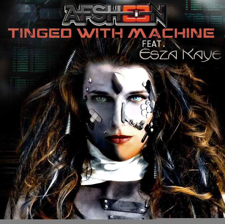 Free Download: AFSHeeN Feat Esza Kaye – Tinged With Machine