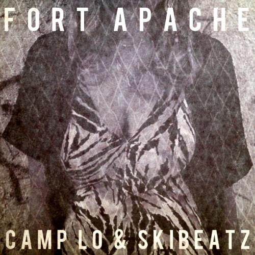 Download: Camp Lo & Ski Beatz – Fort Apache EP