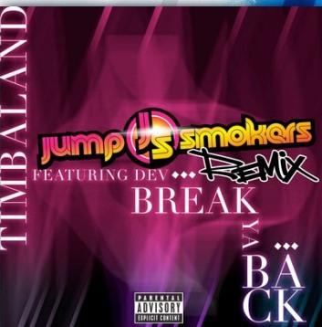 Dev feat. Timbaland – Break Ya Back (Jump Smokers Remix)