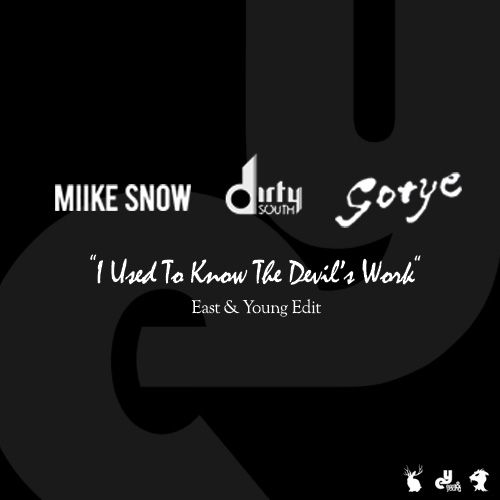 Free Download: I Used To Know The Devil's Work (East & Young Mashup)
