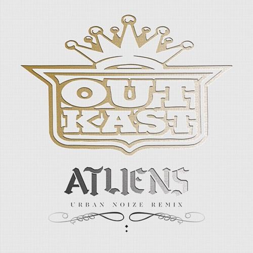 Outkast – ATLiens [Urban Noize Remix]