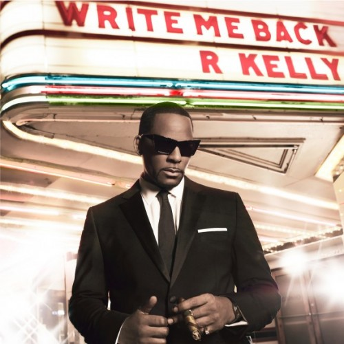 Album Snippets: R.Kelly – Write Me Back