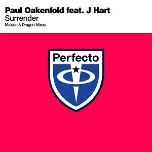 Paul Oakenfold & J Hart – Surrender (Maison & Dragen Remix)