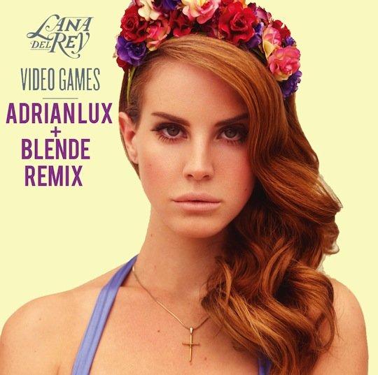Lana Del Rey – Video Games (Adrian Lux & Blende Remix)