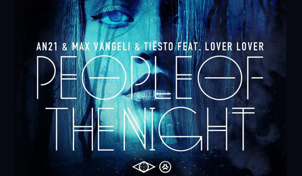 Preview: AN21 & Max Vangeli VS. Tiesto – People Of The Night
