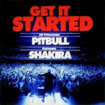 Pitbull Feat. Shakira – Get It Started