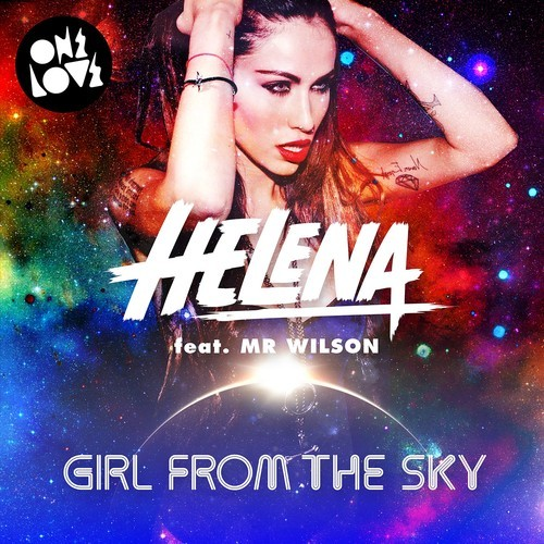 Helena feat. Mr Wilson – Girl From The Sky (Dannic Remix)