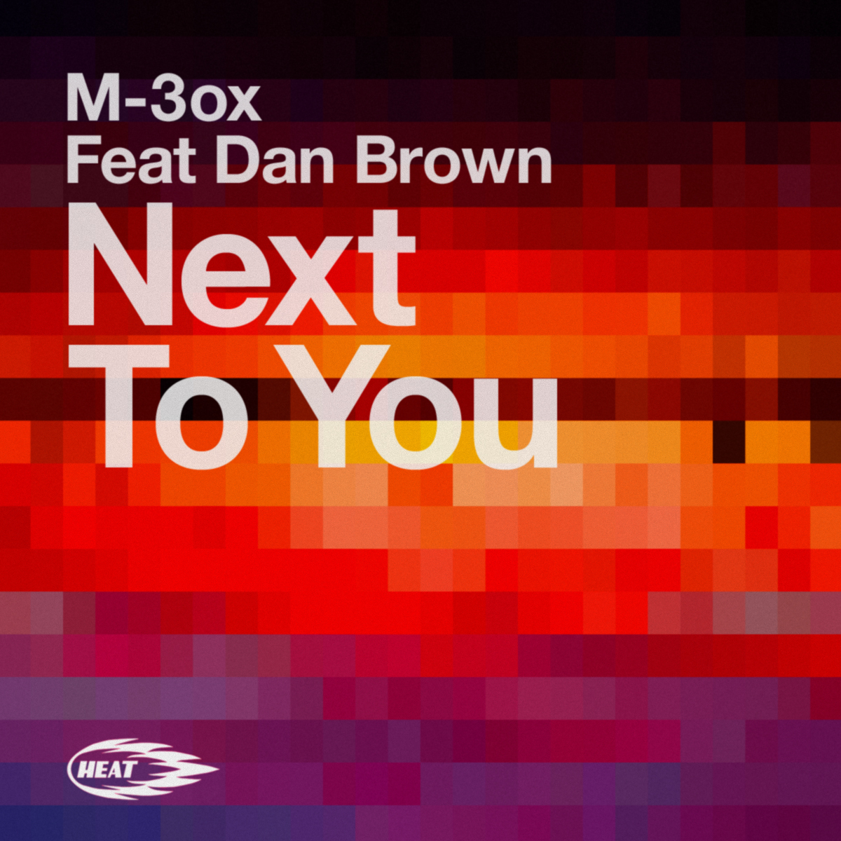 M-3ox Feat. Dan Brown – Next To You