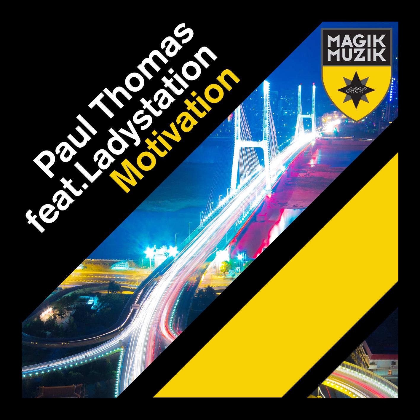 Preview: Paul Thomas ft. Ladystation – Motivation (Original Mix)