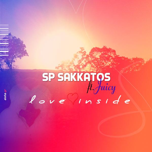 SP Sakkatos – Love Inside (Dirty Secretz mix)