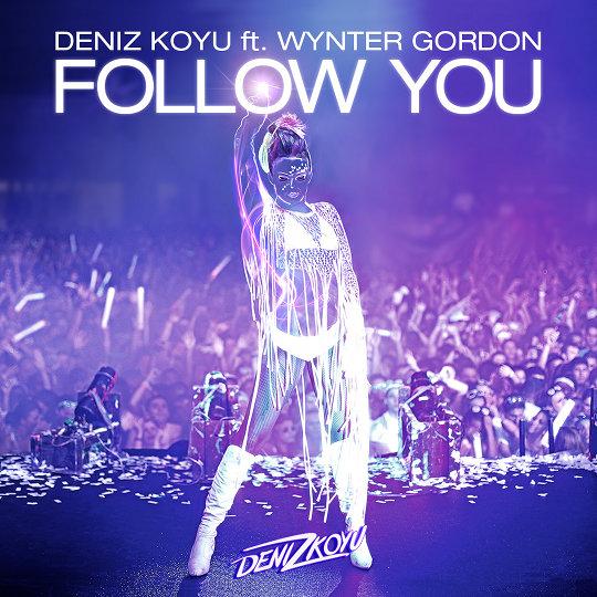 Preview: Deniz Koyu feat. Wynter Gordon – Follow You