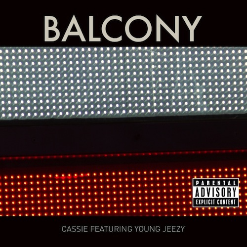 Cassie Ft Young Jeezy – Balcony